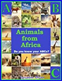 ABCs Animals from Africa (Animals of the World)