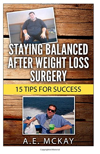 Staying Balanced After Weight Loss Surgery: 15 Tips for Success