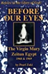 Before Our Eyes: The Virgin Mary, Zei...