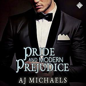 Pride and Modern Prejudice Hörbuch