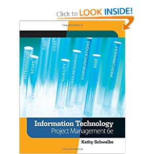 Information Technology Project Management (with Microsoft Project 2007 CD-ROM) (6th ed) Kathy Schwalbe