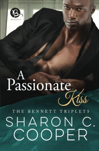 A Passionate Kiss The Bennett Triplets) PDF Download Free