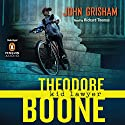 Theodore Boone: Kid Lawyer Audiobook by John Grisham Narrated by Richard Thomas