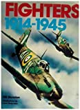 Fighters 1914-1945 (0517233835) by Gunston, Bill