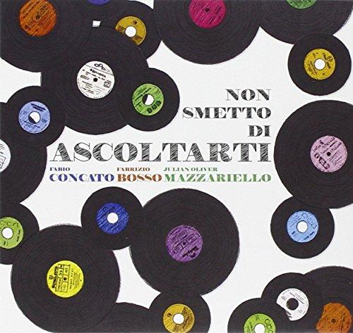 Fabio Concato - Non Smetto Di Ascoltarti - Zortam Music