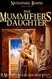 The Mummifier´s Daughter - A Novel in Ancient Egypt (The Mummifier's Daughter Series Book 1)