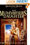 The Mummifier�s Daughter - A Novel in...