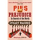 Pies and Prejudice: In search of the Northby Stuart Maconie