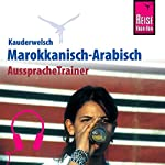 Marokkanisch-Arabisch (Reise Know-How Kauderwelsch AusspracheTrainer)