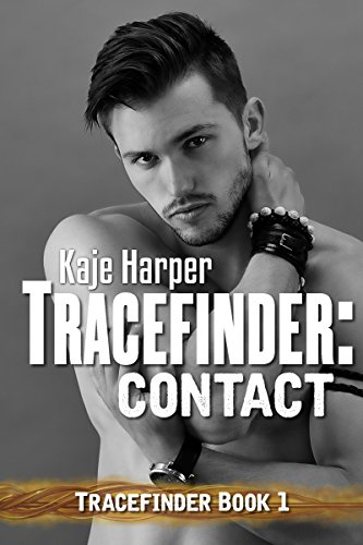 Tracefinder: Contact, by Kaje Harper