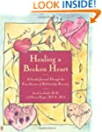 Healing A Broken Heart: A Guided Jour...