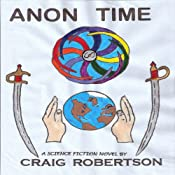 Anon Time | [Craig Robertson]