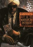 img - for Le manuscrit interdit, Tome 2 (French Edition) book / textbook / text book