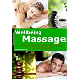 Wellbeing massage: Massage that balances vital energy for a healthy body (collection bien-être)