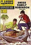 Swiss Family Robinson (Classics Illustrated, Volume 42)