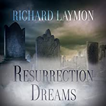 Resurrection Dreams Audiobook by Richard Laymon Narrated by Randy Hames