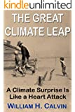 The Great Climate Leap: A Climate Surprise Is Like a Heart Attack