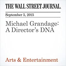 Michael Grandage: A Director's DNA (       UNABRIDGED) by Charlie Wells, Paul Ryden