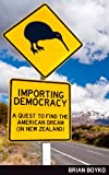 img - for Importing Democracy book / textbook / text book
