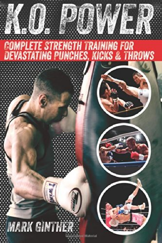 K.O. Power: Complete Strength Training For Devastating Punches, Kicks & Throws front-27102
