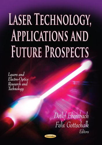 Laser Technology, Applications and Future Prospects