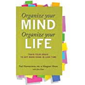 Organize Your Mind, Organize Your Life | [Paul Hammerness, Margaret Moore]