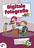 Digitale Fotografie für Kids (mitp für Kids)