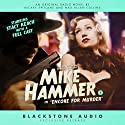 Encore for Murder: The New Adventures of Mickey Spillane's Mike Hammer, Vol. 3 Radio/TV Program by Max Allan Collins, Mickey Spillane Narrated by Stacy Keach