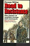 img - for Road to Resistance: An Autobiography by George Reid Millar (1979-05-03) book / textbook / text book