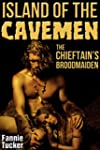 Island of the Cavemen: The Chieftain'...