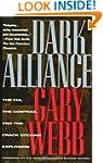Dark Alliance: CIA, the Contras and t...