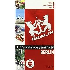 Un gran fin de semana en Berlín