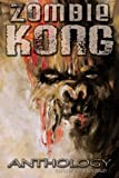 img - for Zombie Kong - Anthology book / textbook / text book