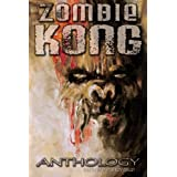 Zombie Kong - Anthology (Kindle Edition) newly tagged 
