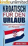 Kroatisch für den Urlaub: Erfolgreich...