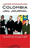 James Monaghan Colombia Jail Journal