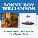 Sonny Boy Williamson Down And Out Blues / In Memorium