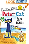 Pete the Cat: Pete at the Beach: My F...