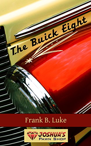 the-buick-eight-joshuas-pawn-shop-book-1