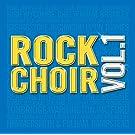 Rock Choir: Vol1