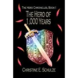The Hero of 1000 Years (The Hero Chronicles)