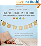 Handmade Home: Simple Ways to Repurpo...