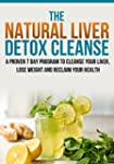 Liver Detox Cleanse :The Natural Live...