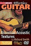 echange, troc Effortless Guitar: Essential Acoustic Textures [Import anglais]