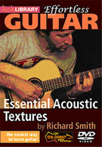 Richard Smith - Effortless Guitar - Essential Acoustic Textures [DVD]