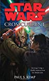 Crosscurrent (0345509056) by Kemp, Paul S.