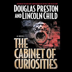 The Cabinet of Curiosities: A Novel | [Douglas Preston, Lincoln Child]