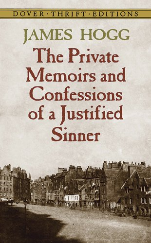 The Private Memoirs and Confessions of a Justified Sinner Essay