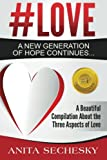 img - for #Love - A New Generation of Hope Continues... book / textbook / text book