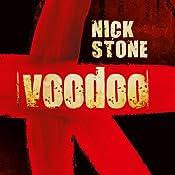Voodoo | [Nick Stone]